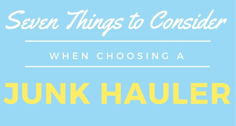 Seven-Things-to-Consider-when-choosing-a-Junk-Hauler-junk-removal-baltimore-BumbleJunk